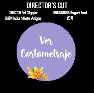 cortometraje director's cut lidia milette artigas pol diggler